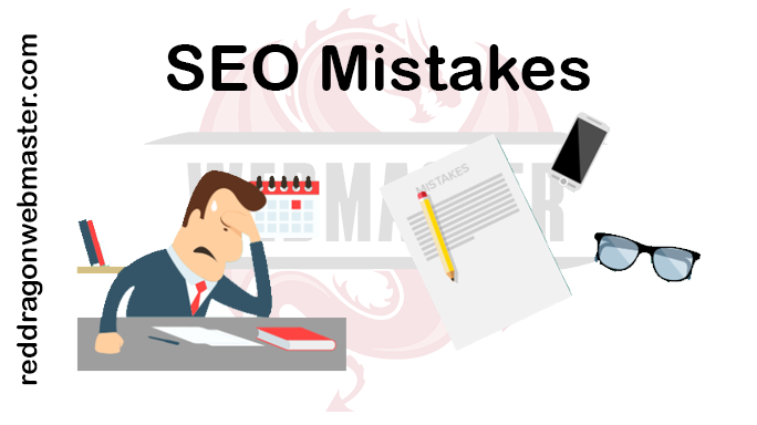 Red-Dragon-Webmaster-SEO-Mistakes